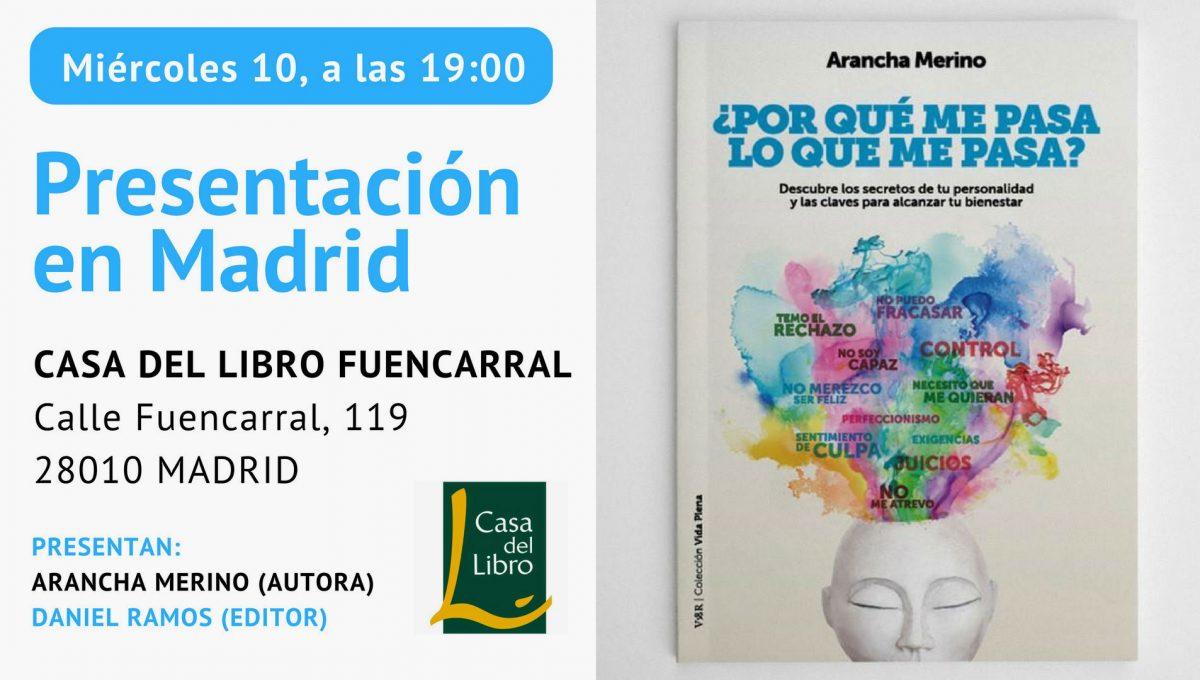 Presentación en Madrid «¿Por qué me pasa lo que me pasa?»